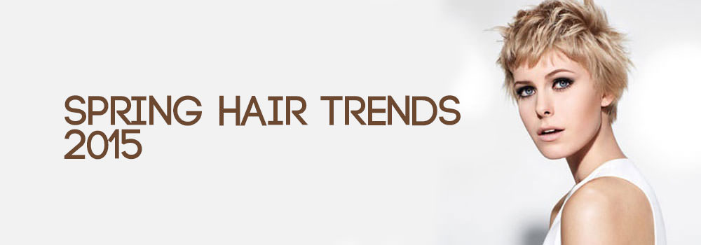SPRING-HAIR-TRENDS-2015