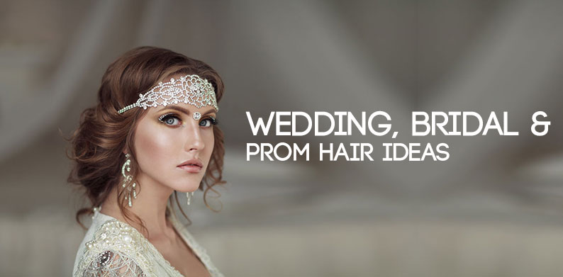 Wedding, Bridal and Prom Hair Ideas